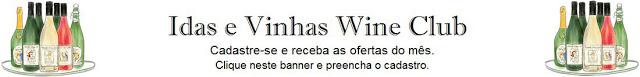 Idas e Vinhas® Wine Club / Campanha de 13 a 21 de Março – Portugal & França